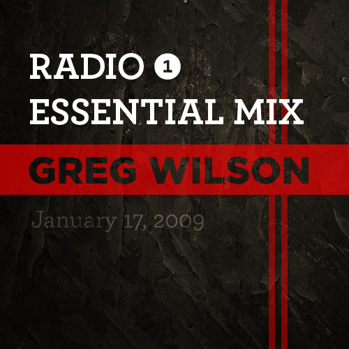 Greg Wilson Essential Mix