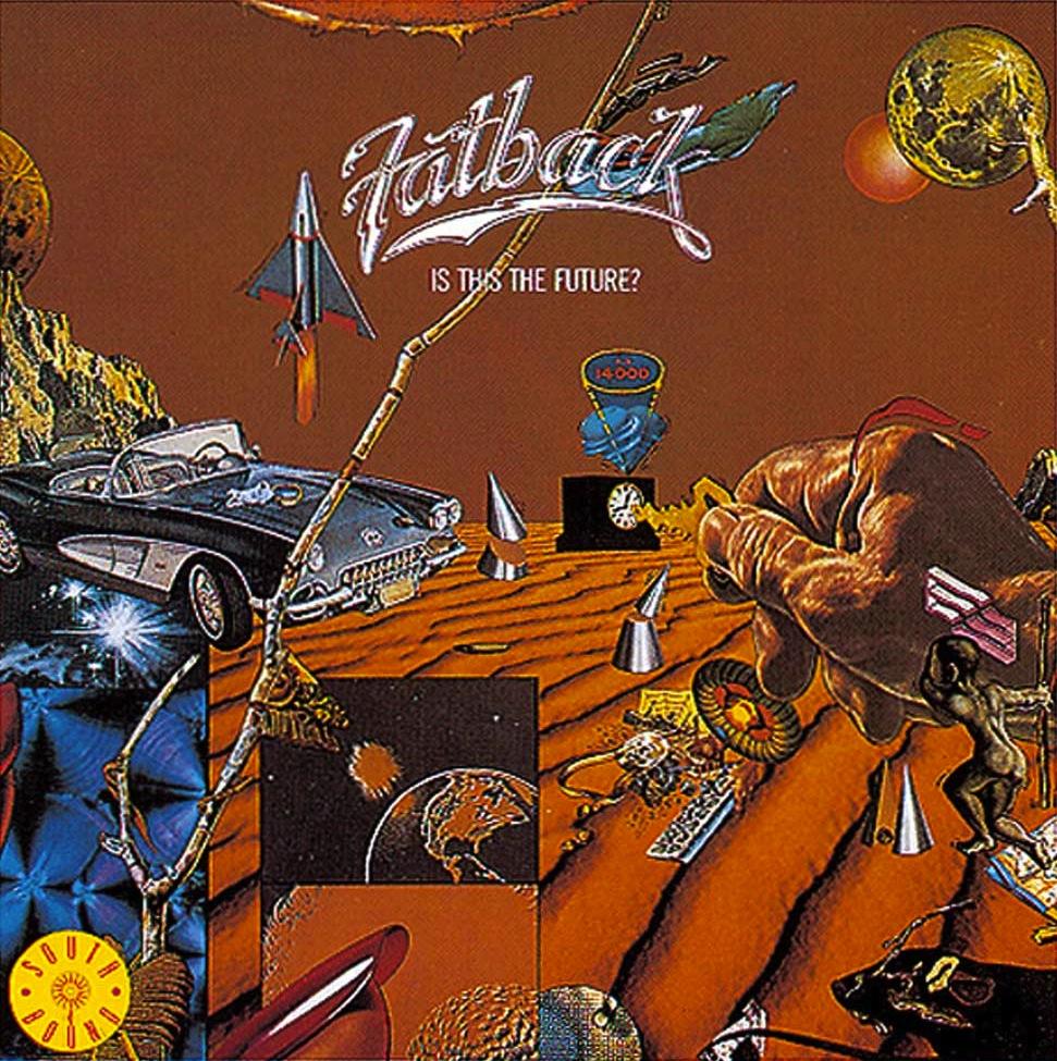 Fatback 'IsThisThe Future' LP