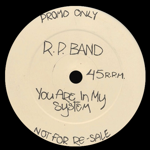 R.P. Band 'You Are In My System' (Promo)