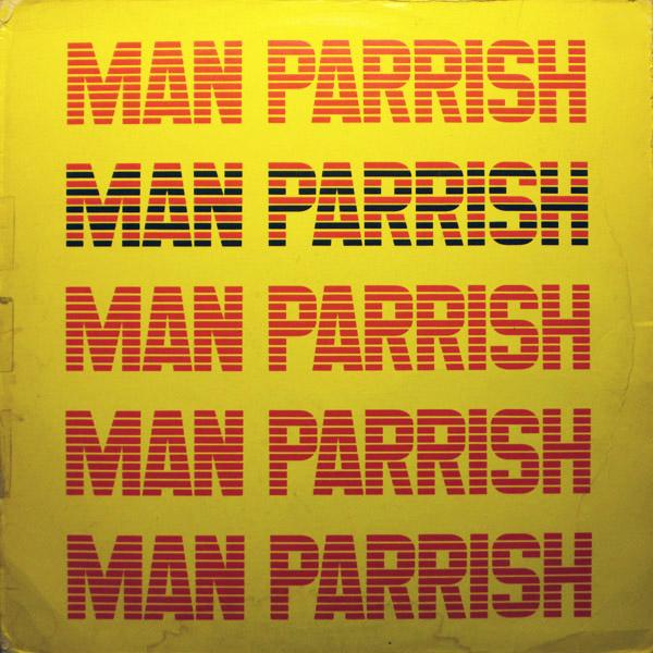 Man Parrish 'Techno Trax'